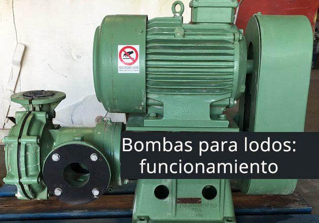 bombas para lodos funcionamiento